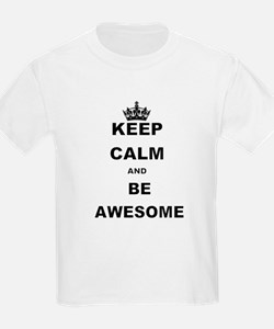 KEEP CALM AND BE AWESOME T-Shirt