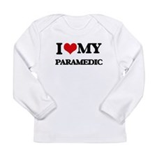 I love my Paramedic Long Sleeve T-Shirt