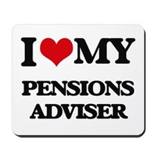 I love my Pensions Adviser Mousepad