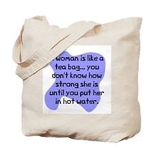 Woman like tea bag Tote Bag