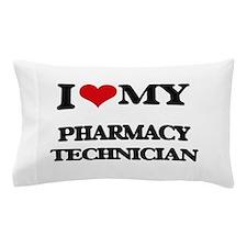 I love my Pharmacy Technician Pillow Case