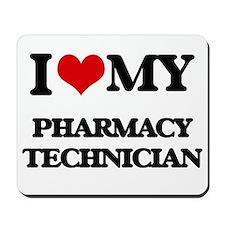 I love my Pharmacy Technician Mousepad