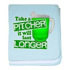 Take a Pitcher it Will Last Longer baby blanket