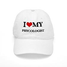 I love my Phycologist Baseball Cap