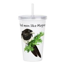 Real men like Magpies Humor Bird Quote Acrylic Dou