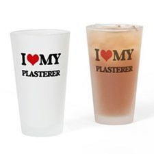 I love my Plasterer Drinking Glass