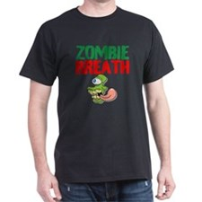 Zombie Breath T-Shirt