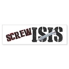 Screw Isis Bumper Bumper Sticker