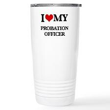 I love my Probation Off Travel Mug