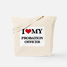 I love my Probation Officer Tote Bag