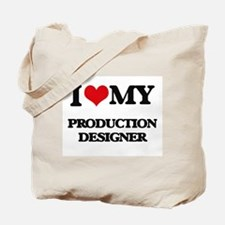 I love my Production Designer Tote Bag