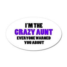 Crazy Aunt You Were Warned A Wall Decal