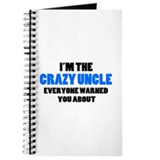 Crazy Uncle You Were Warned About Journal