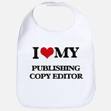 I love my Publishing Copy Editor Bib