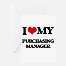 I love my Purchasing Manager Greeting Cards