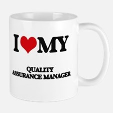 I love my Quality Assurance Manager Mugs