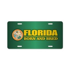 Florida Born & Bred Aluminum License Plate