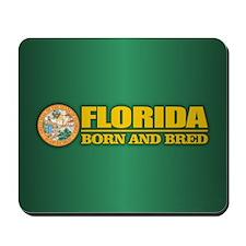 Florida Born & Bred Mousepad