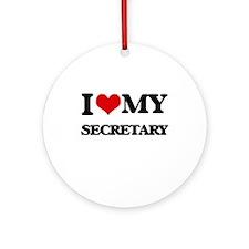 I love my Secretary Ornament (Round)