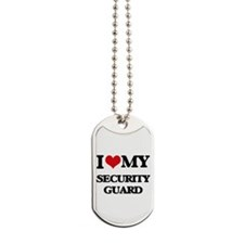 I love my Security Guard Dog Tags