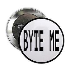 """Byte Me Computer Joke 2.25"""" Button"""