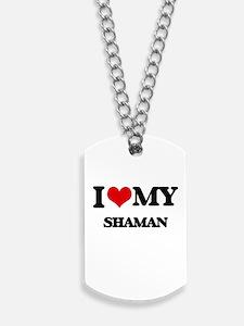 I love my Shaman Dog Tags