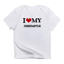 I love my Shrimper Infant T-Shirt