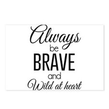 Always Be Brave and Wild at Heart Postcards (Packa