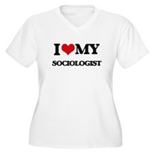 I love my Sociologist Plus Size T-Shirt
