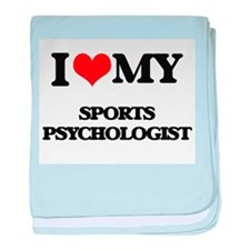 I love my Sports Psychologist baby blanket