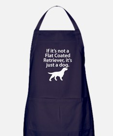 If Its Not A Flat Coated Retriever Apron (dark)