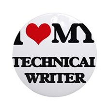 I love my Technical Writer Ornament (Round)