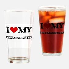 I love my Telemarketer Drinking Glass