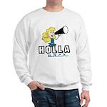Holla Back Sweatshirt
