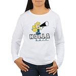 Holla Back Women's Long Sleeve T-Shirt