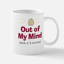 Out of My Mind - Mug