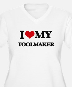 I love my Toolmaker Plus Size T-Shirt