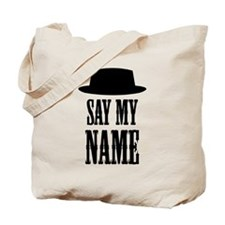 Heisenberg Say My Name Tote Bag