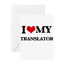 I love my Translator Greeting Cards