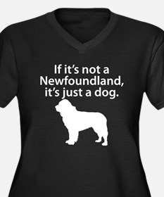 If Its Not A Newfoundland Plus Size T-Shirt