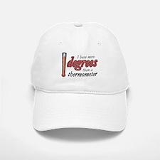 Degrees / Thermometer Baseball Baseball Cap