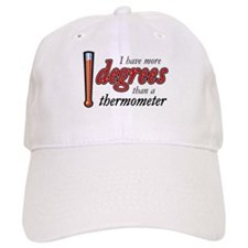 Degrees / Thermometer Baseball Cap