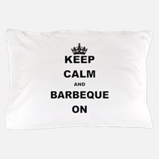 KEEP CALM AND BARBEQUE ON Pillow Case