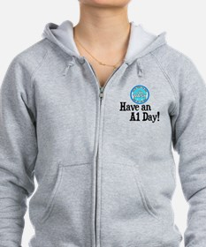 Have an A1 Day! Zip Hoodie