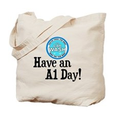 Have an A1 Day! Tote Bag