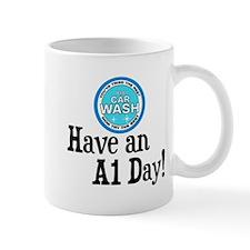 Have an A1 Day! Mug