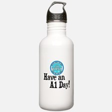 Have an A1 Day! Sports Water Bottle