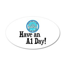Have an A1 Day! Wall Decal