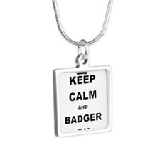 KEEP CALM AND BADGER ON Necklaces