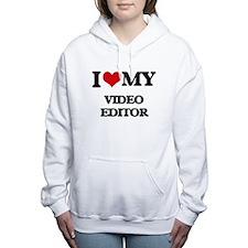 I love my Video Editor Women's Hooded Sweatshirt